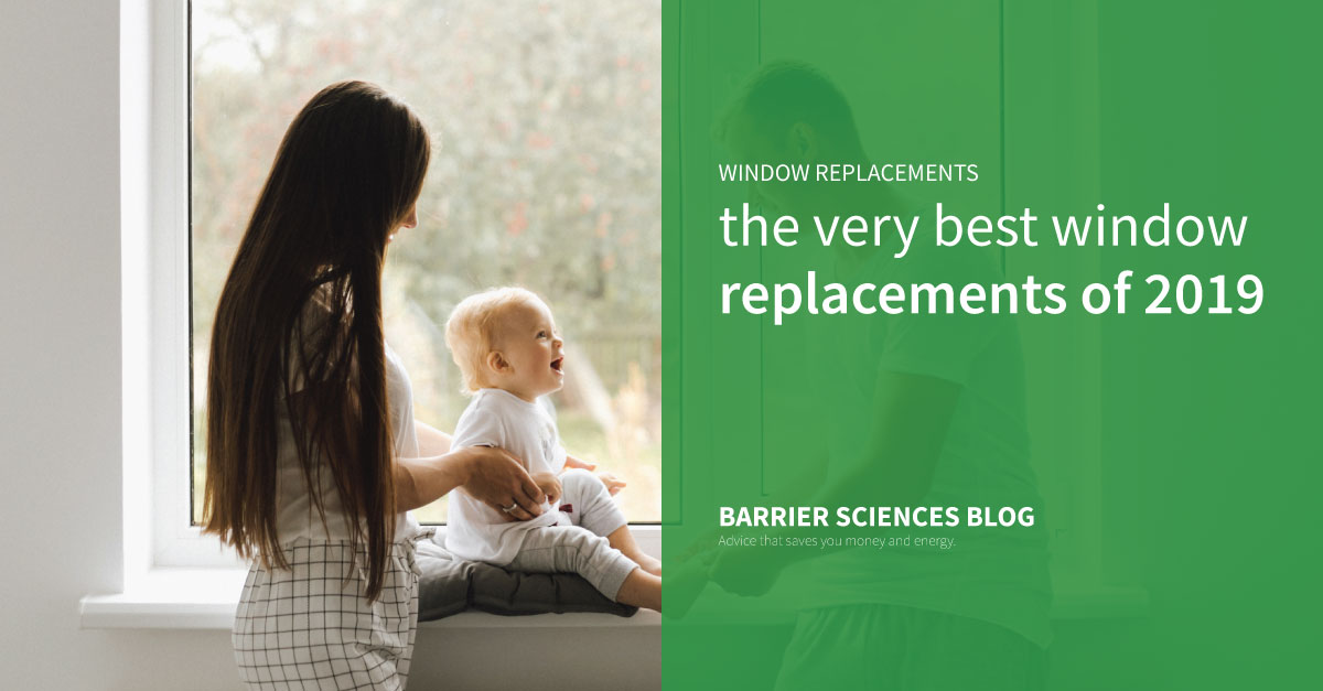 The best window replacements of 2019