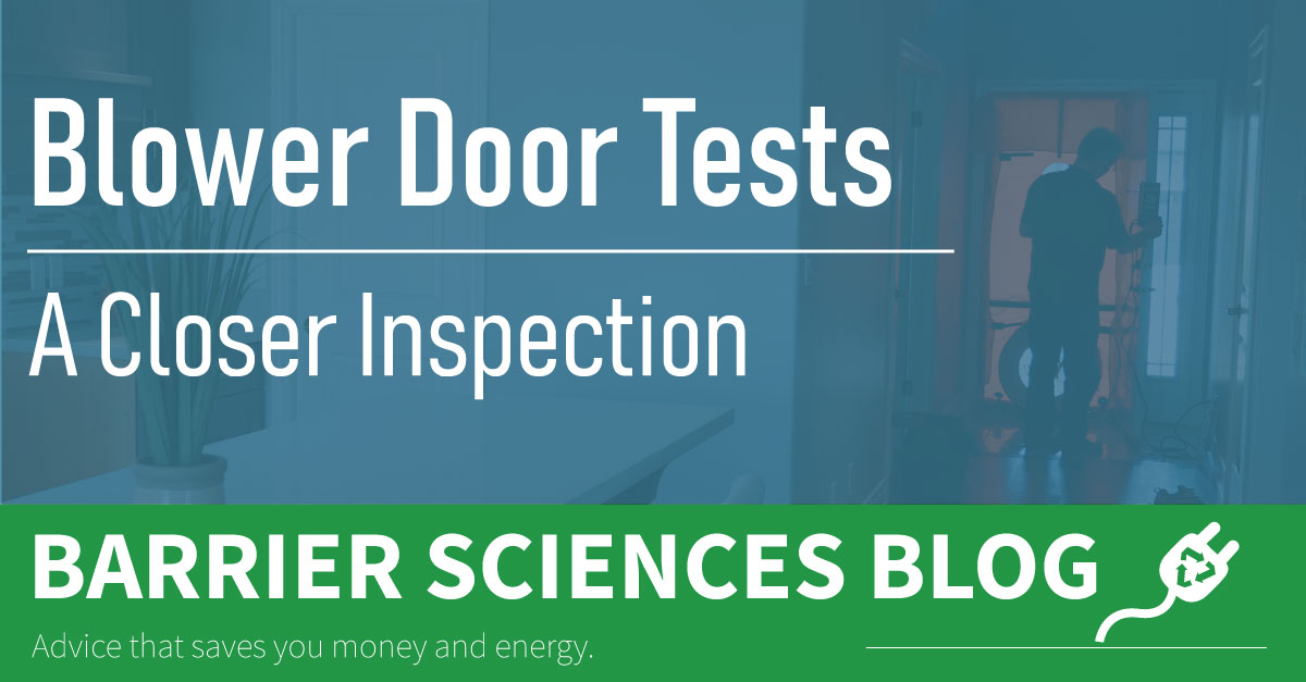 BSG's Blower Door Tests Can Improve Home Renovation Strategy
