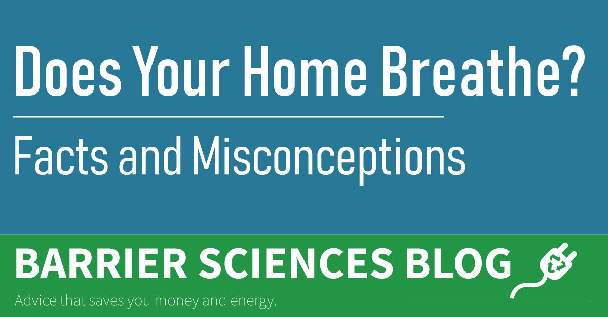 Does Your Home Need to Breathe?