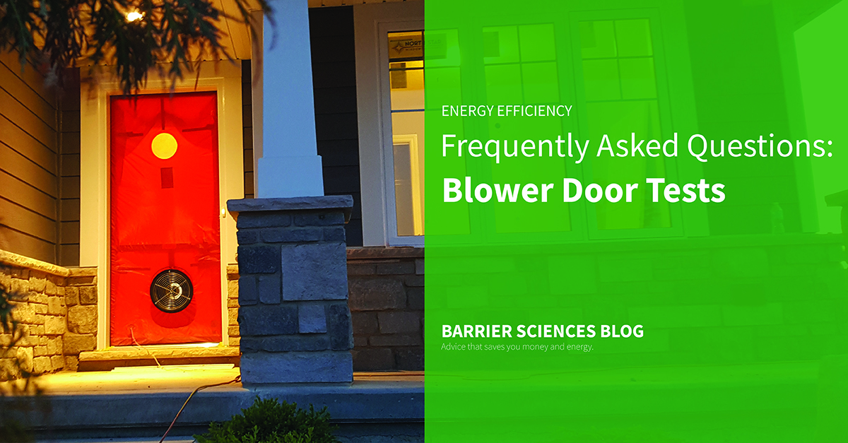 Frequently asked questions blower door test