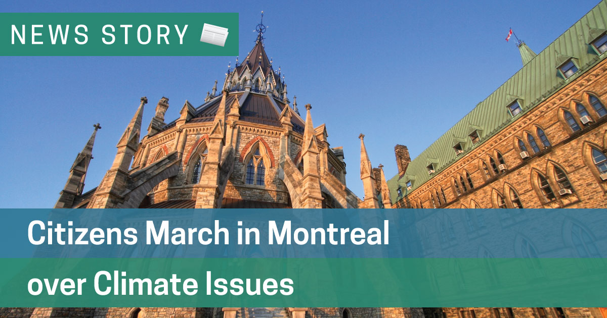 Citizens March in Montreal over Climate Issues