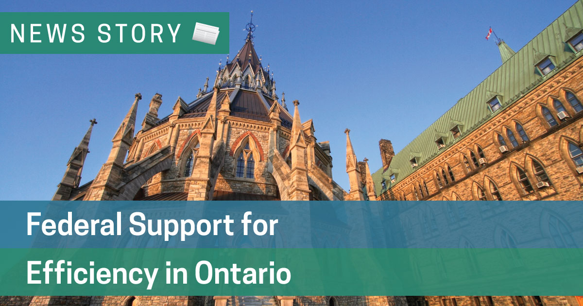 Federal Support for Efficiency in Ontario