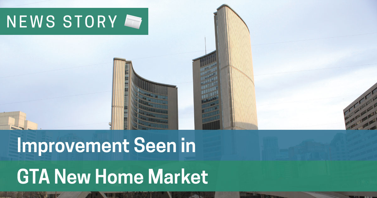 Improvement Seen in GTA New Home Market