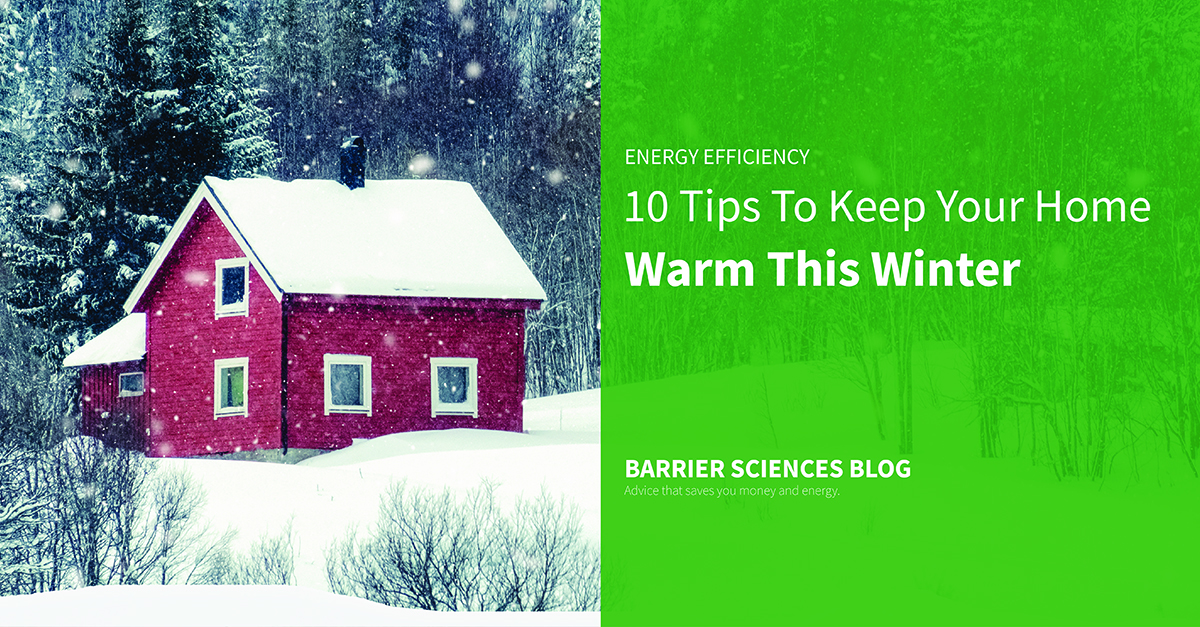 Tips to keep your home warm this winter 2019