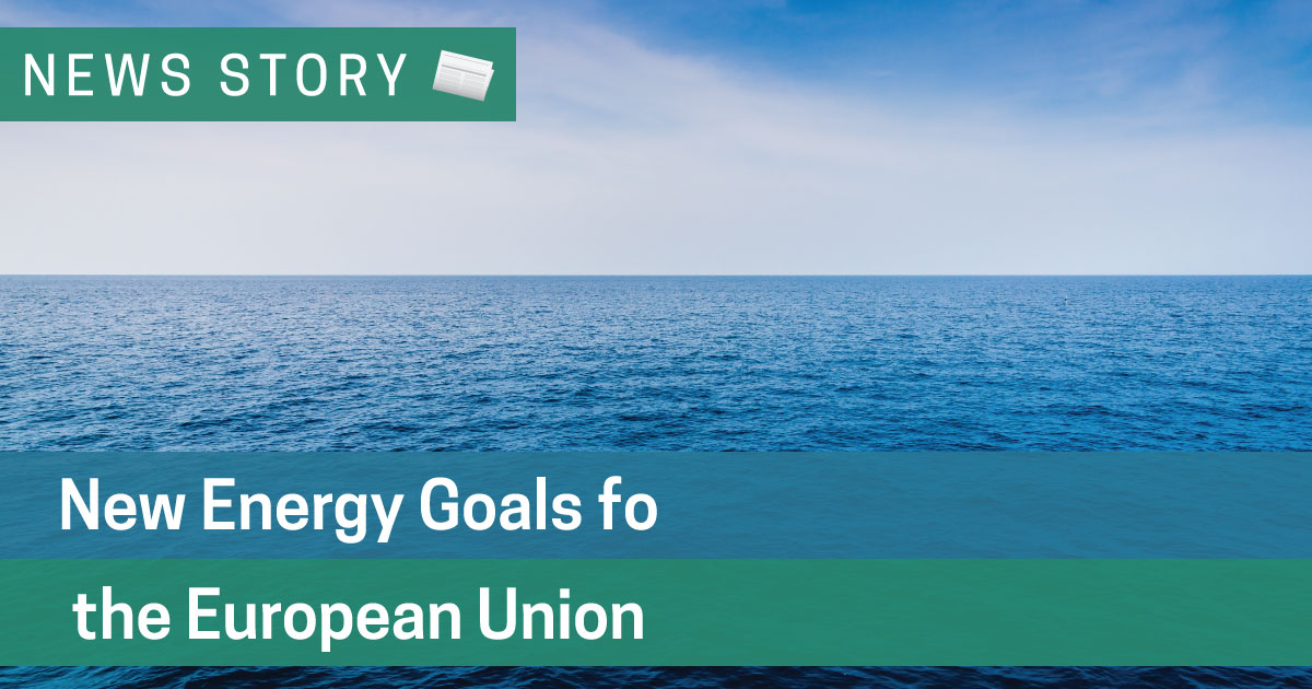 New Energy Goals for the European Union