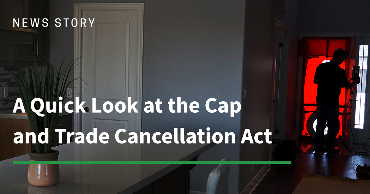 A Quick Look at the Cap and Trade Cancellation Act