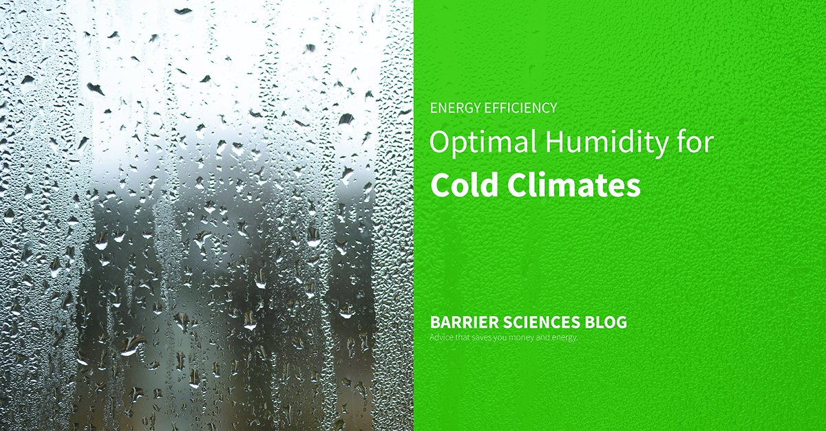 Optimal Humidity and temperature levels for cold climates
