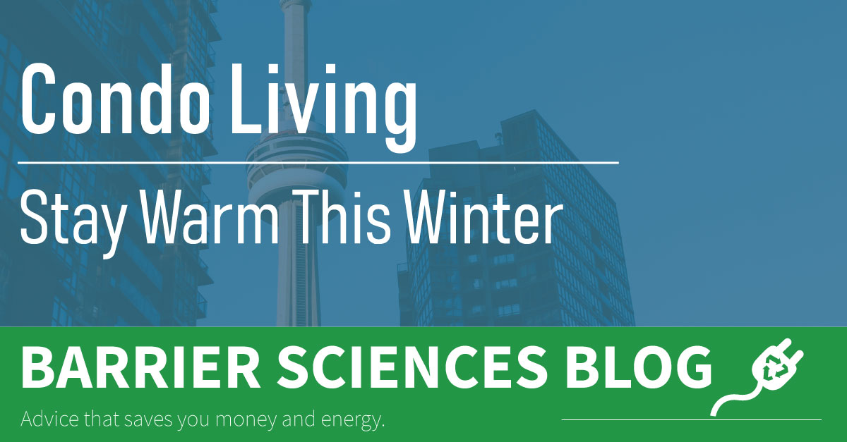 Stay Warm in Your Condo this Winter