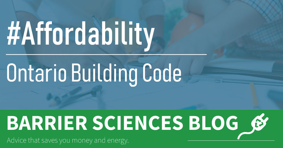 The Ontario Building Code Can Help Make Energy Improvements Affordable
