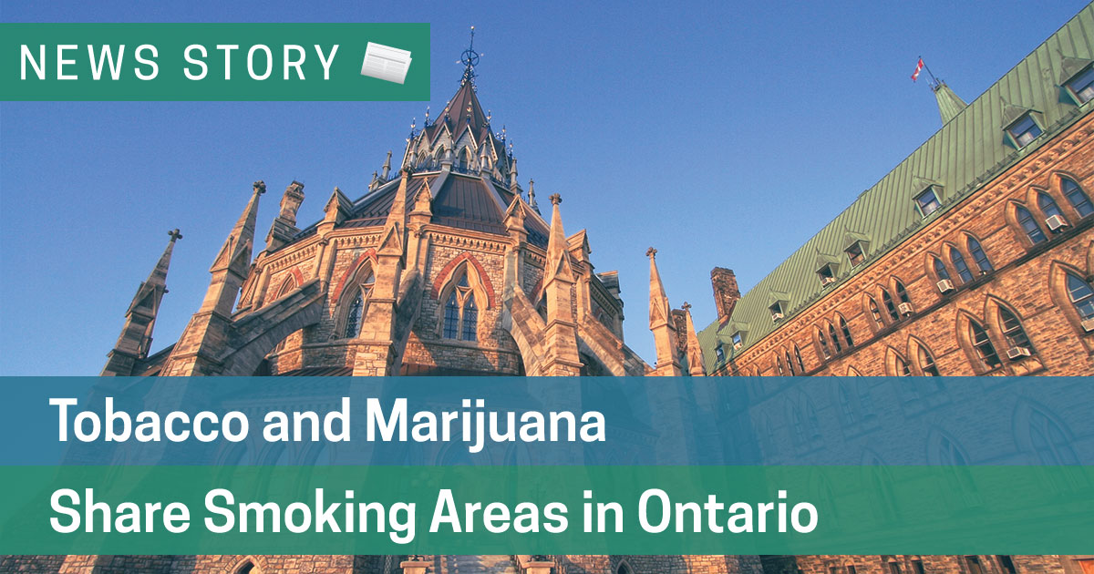 Tobacco and Marijuana Share Smoking Areas in Ontario